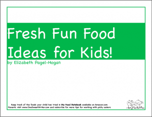 Fresh Fun Food Ideas for Kids