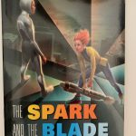 book cover the spark and the blade
